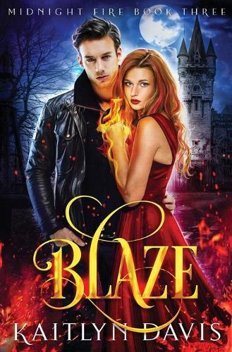 Blaze - Midnight Fire 3 (Paperback)