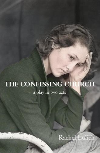 The Confessing Church (Paperback)