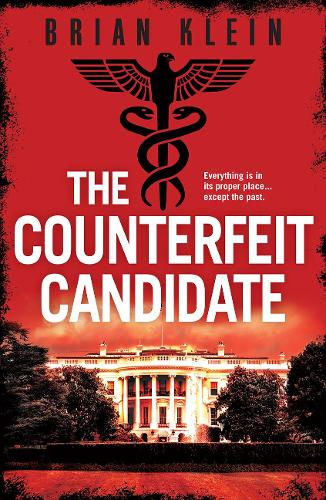 The Counterfeit Candidate (Paperback)