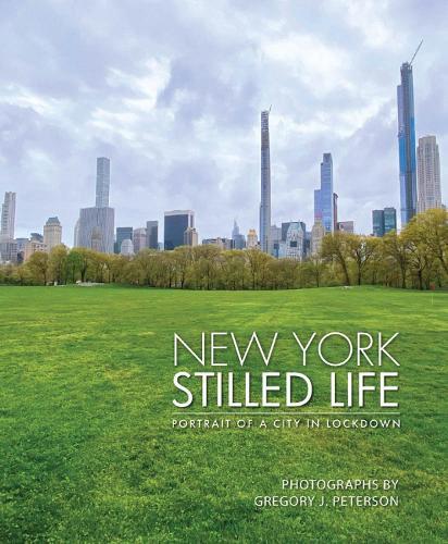 New York Stilled Life: Portrait of a City in Lockdown (Hardback)