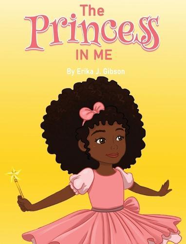 The Princess in Me (Hardback)