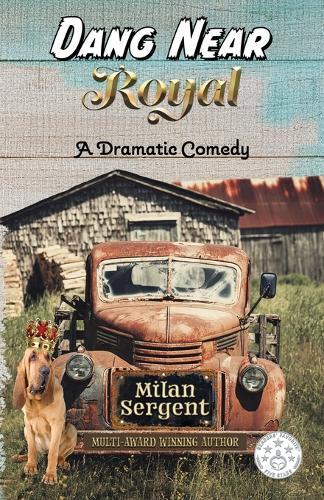 Dang Near Royal (Paperback)