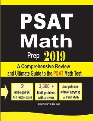 PSAT Math Prep 2019: A Comprehensive Review and Ultimate Guide to the PSAT Math Test (Paperback)