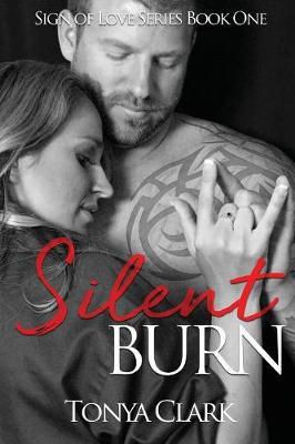 Silent Burn - Sign of Love 1 (Paperback)