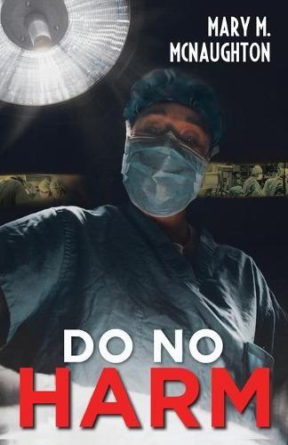 Do No Harm (Paperback)
