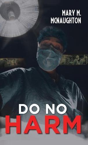 Do No Harm (Hardback)