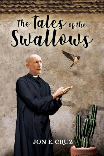 The Tales of the Swallows (Paperback)