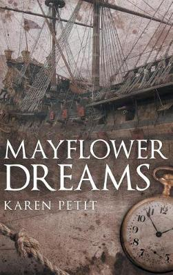 Mayflower Dreams (Hardback)