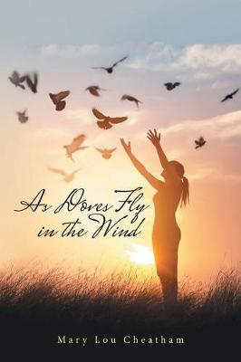 As Doves Fly in the Wind (Paperback)