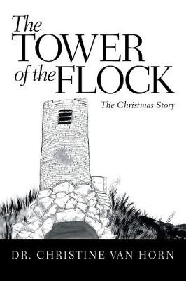 The Tower of the Flock: The Christmas Story (Paperback)