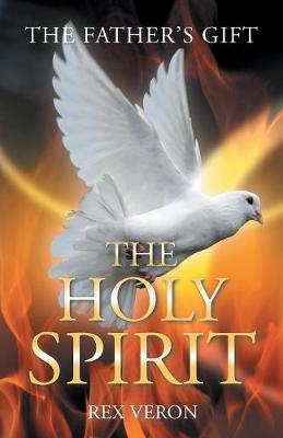 The Father's Gift: The Holy Spirit (Paperback)