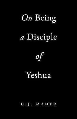 On Being a Disciple of Yeshua (Paperback)