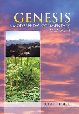 Genesis: A Modern-Day Commentary (Midrash) (Hardback)