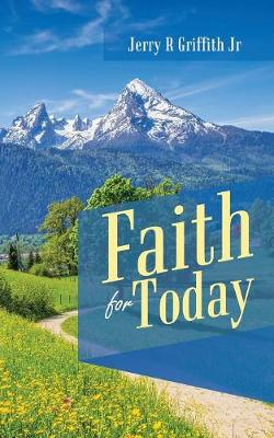 Faith for Today (Paperback)