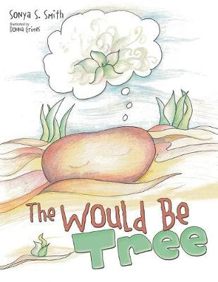 The Would Be Tree (Paperback)