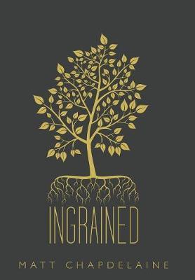 Ingrained (Hardback)
