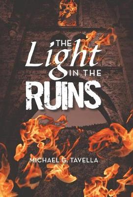 The Light in the Ruins (Hardback)