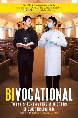 Bivocational: Today'S Tentmaking Ministers (Paperback)