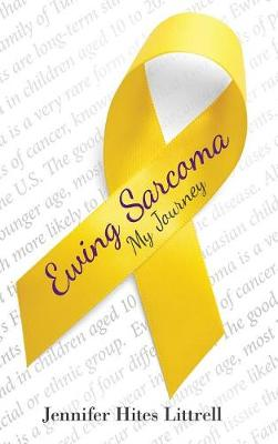 Ewing Sarcoma: My Journey (Hardback)