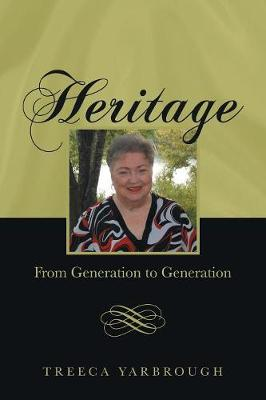 Heritage: From Generation to Generation (Paperback)