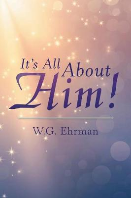It's All about Him! (Paperback)