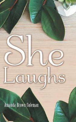 She Laughs (Hardback)