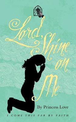 Lord, Shine on Me (Paperback)