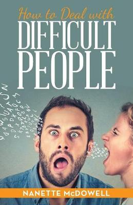 How to Deal with Difficult People (Paperback)