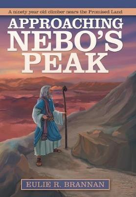 Approaching Nebo's Peak (Hardback)