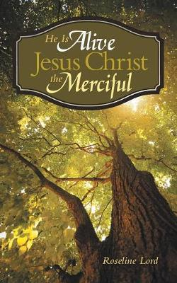 He Is Alive Jesus Christ the Merciful (Paperback)