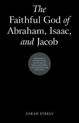 The Faithful God of Abraham, Isaac, and Jacob (Paperback)