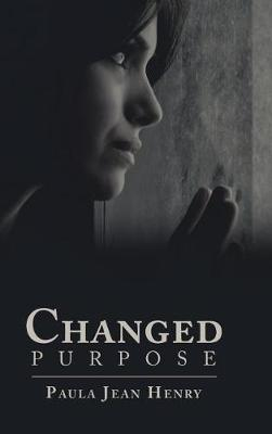 Changed Purpose (Hardback)