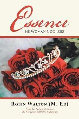 Essence: The Woman God Uses (Paperback)