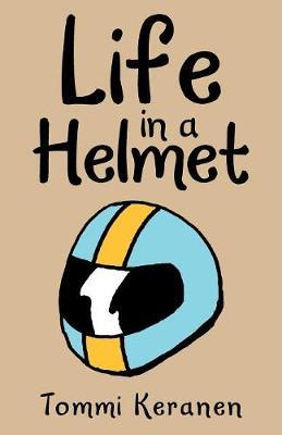 Life in a Helmet (Paperback)