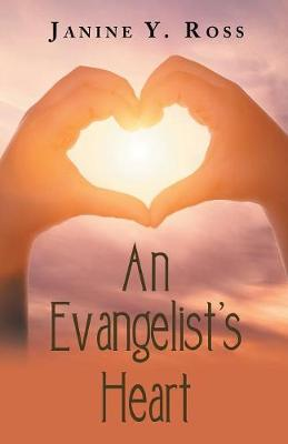 An Evangelist's Heart (Paperback)