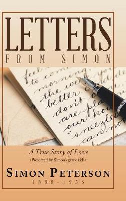 Letters from Simon: A True Story of Love (Hardback)