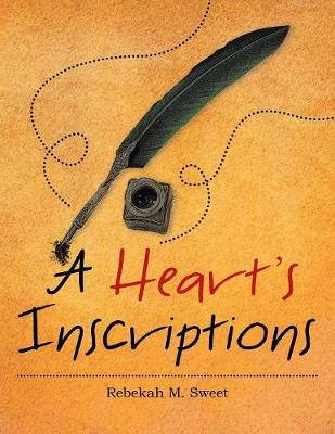 A Heart's Inscriptions (Paperback)