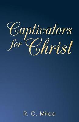 Captivators for Christ (Paperback)