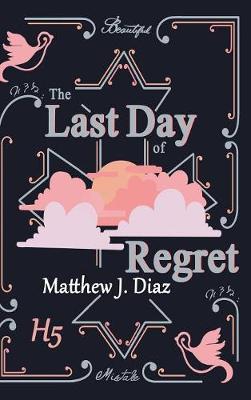 The Last Day of Regret (Hardback)