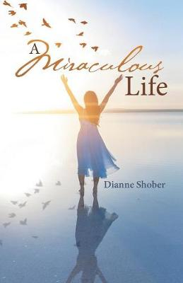 A Miraculous Life (Paperback)