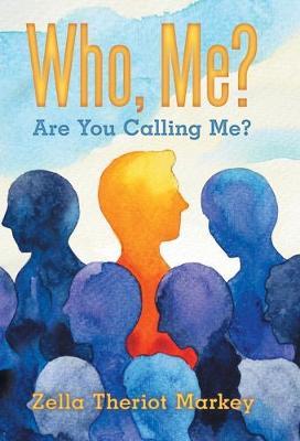 Who, Me?: Are You Calling Me? (Hardback)