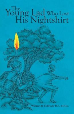 The Young Lad Who Lost His Nightshirt (Paperback)
