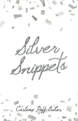 Silver Snippets (Paperback)