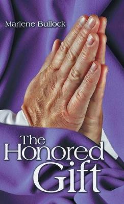The Honored Gift (Hardback)