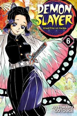 Demon Slayer: Kimetsu no Yaiba, Vol. 6 - Demon Slayer: Kimetsu no Yaiba 6 (Paperback)