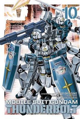 Mobile Suit Gundam Thunderbolt, Vol. 10 - Mobile Suit Gundam Thunderbolt 10 (Paperback)