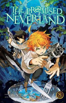 The Promised Neverland, Vol. 8 - The Promised Neverland 8 (Paperback)