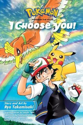 Pokemon the Movie: I Choose You! - Pokemon the Movie (manga) (Paperback)