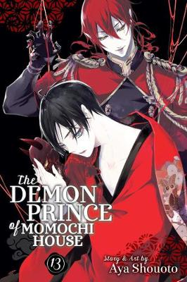 The Demon Prince of Momochi House, Vol. 13 - The Demon Prince of Momochi House 13 (Paperback)
