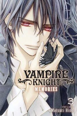 Vampire Knight: Memories, Vol. 3 - Vampire Knight: Memories 3 (Paperback)
